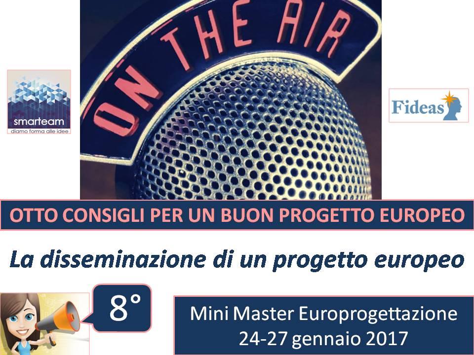 Ottavo appuntamento: Conoscere l'importanza della disseminazione di un progetto europeo